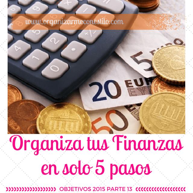 Organiza tus finanzas. Objetivos 2015 parte 13
